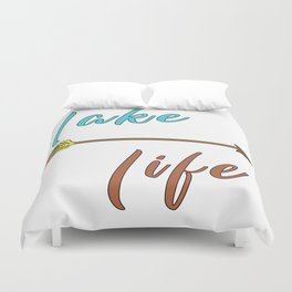 Lake Life - Summer Camp Camping Holiday Vacation Gift Duvet Cover