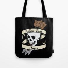Follow Your Arrow Tote Bag