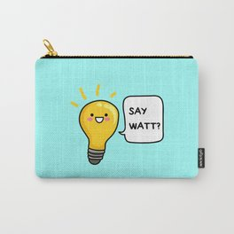 Wattever! Carry-All Pouch