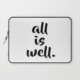 All is Well | Typography Script Version Laptop Sleeve