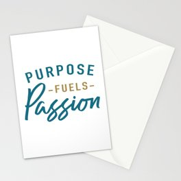Purpose fuels passion Stationery Cards