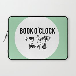 Book o'clock is my favourite time of all! Laptop Sleeve