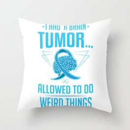 Brain Tumor Surgery Survivor Concussion Funny Gift Throw Pillow