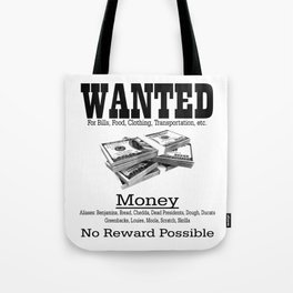 Wanted - Money Tote Bag
