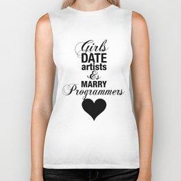 Girls Date Artists & Marry Programmers Typography Poster Biker Tank
