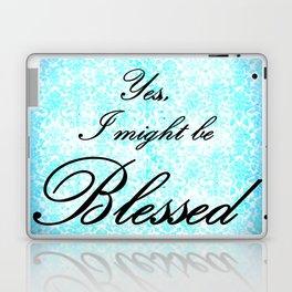 Yes, I'm Blessed Laptop & iPad Skin