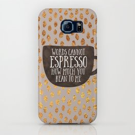 Words cannot espresso how much you bean to me iPhone Case