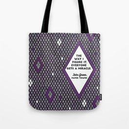 Everyone Gets a Miracle Tote Bag