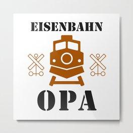 Eisenbahn Opa Rentner Hobby Modelleisenbahn Metal Print