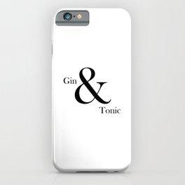 Gin & Tonic iPhone Case