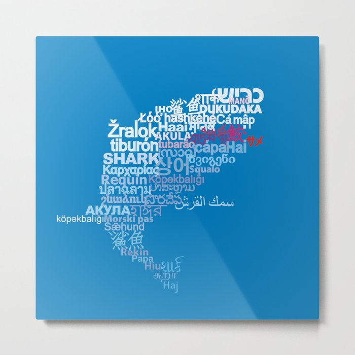Shark in Different Languages Metal Print