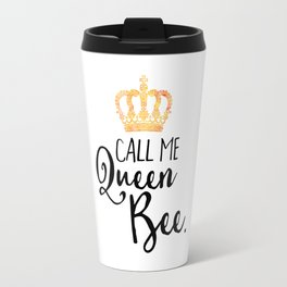 Queen Bee Funny Quote Travel Mug