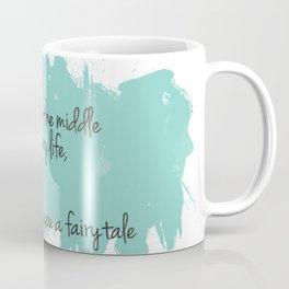 Love gives you a fairytale Coffee Mug