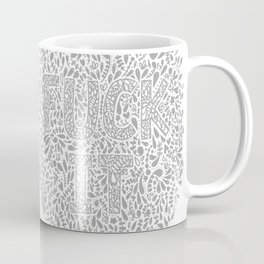 "Subtle Ways of Saying ""FUCK IT"" Coffee Mug"
