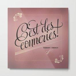 Pardon My French, Card 2 Metal Print