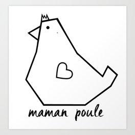 Maman poule Art Print