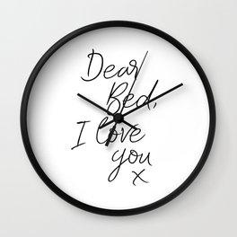 PRINTABLE Art,Dear Bed I Love You,Bedroom Decor,Quote Print,Inspirational,Bedroom Wall Art Wall Clock