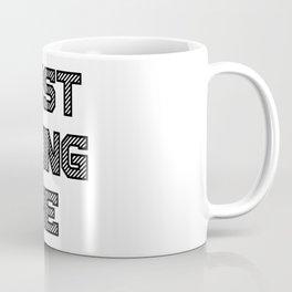 Just Being Me Coffee Mug
