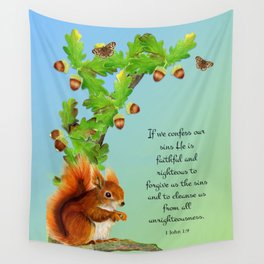 1 John 1 v9 If We Confess Our Sins He is Faithful and Just Red  Squirrel Oak Tree Acorn Watercolour Wall Tapestry