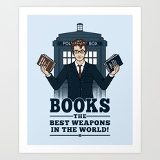 The Best Weapons in the World Art Print
