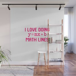 I Love Doing Math Lines Funny Mathematics Teachers Equation Wall Mural