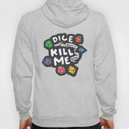 Dice Don't Kill Me Now - Wildflower Hoody