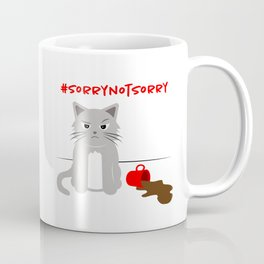 Sorry Not Sorry Cat Coffee Mug