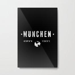 München geographic coordinates Metal Print