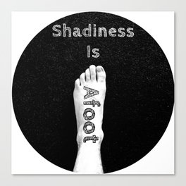 Shadiness Is Afoot! Canvas Print