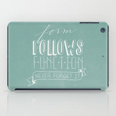form follows function iPad Case