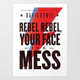 Rebel, rebel Art Print