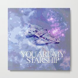 You Are My Starship Metal Print