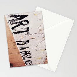 Art is a basic need Stationery Cards