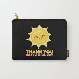 Thank You Have A Nice Day   Grocery Carry-All Pouch