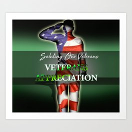 Veterans Appreciation Art Print