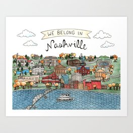 We Belong in Nashville Art Print