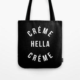 Créme Hella Créme Tote Bag