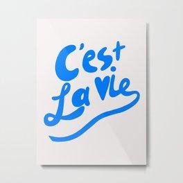 C'est La Vie art print, typography art print, quote art print Metal Print