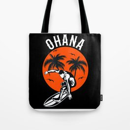 Ohana Family Is All Hawaii Vacation Motif Design Tote Bag