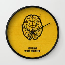 Lab No.4 -You Have What You Need Corporate Start-up Quotes poster Wall Clock