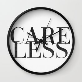 care less Wall Clock