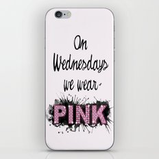 On Wednesdays We Wear Pink - Quote from the movie Mean Girls iPhone & iPod Skin
