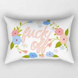 A Flowery Fuck Off To You Rectangular Pillow
