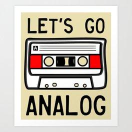 LET'S GO ANALOG - Cassette Art Print