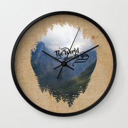 The World awaits you Wall Clock