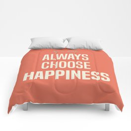 Always choose happiness, positive quote, inspirational, happy life, lettering art Comforters