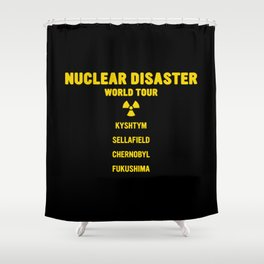 NUCLEAR DISASTER WORLD TOUR Shower Curtain