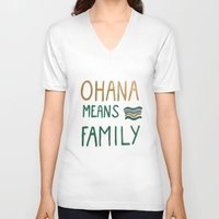ohana V-neck T-shirts featuring Ohana means family by Astrid Froyen