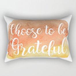 Choose to be Grateful Rectangular Pillow