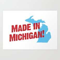 Made in Michigan Art Print